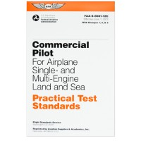 PRACTICAL TEST STANDARDS/COMMERCIAL PILOT AIRPLANE SINGLE & MULTI ENGINE LAND/SEA