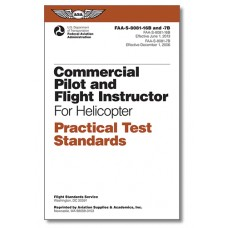 COMMERCIAL PILOT and FLIGHT INSTRUCTOR for HELICOPTER PRACTICAL TEST STANDARDS BOOK