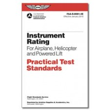 PRACTICAL TEST STANDARDS/INSTRUMENT RATING/AIRPLANE HELICOPTER/POWERED LIFT