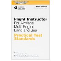 PRACTICAL TEST STANDARDS/FLIGHT INSTRUCTOR AIRPLANE MULTI-ENGINE LAND/SEA