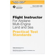 PRACTICAL TEST STANDARDS/FLIGHT INSTRUCTOR AIRPLANE MULTI-ENGINE LAND/SEA