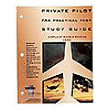PRIVATE PILOT/FAA PRACTICAL TEST STUDY GUIDE