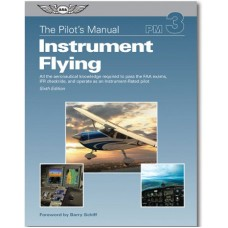 PILOTS MANUAL/INSTRUMENT FLYING