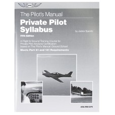 FIFTH EDITION of THE PILOTS MANUAL PRIVATE PILOT SYLLABUS/Flight and Ground training course for private pilot airplane certification. Meets Part 61 and Part 141 requirements.