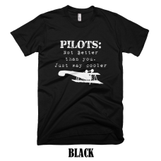 PILOTS: Not better than you. Just way cooler.