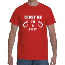 Trust me... I'm a pilot! (White)